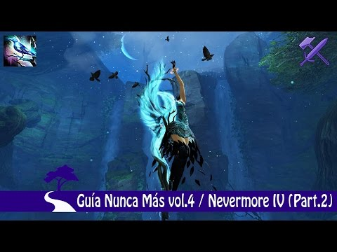 GW2 | HoT | NUNCA MAS VOL 4 | NEVERMORE IV (PART 2) 63/63