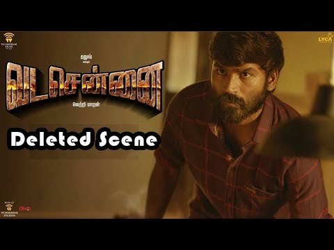 வட சென்னை Deleted scenes | Tamil Cinema | Kollywood News