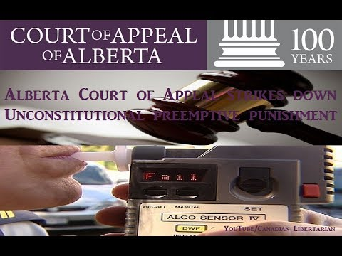 Alberta Court of Appeal strikes down Unconstitutional preemptive punishment