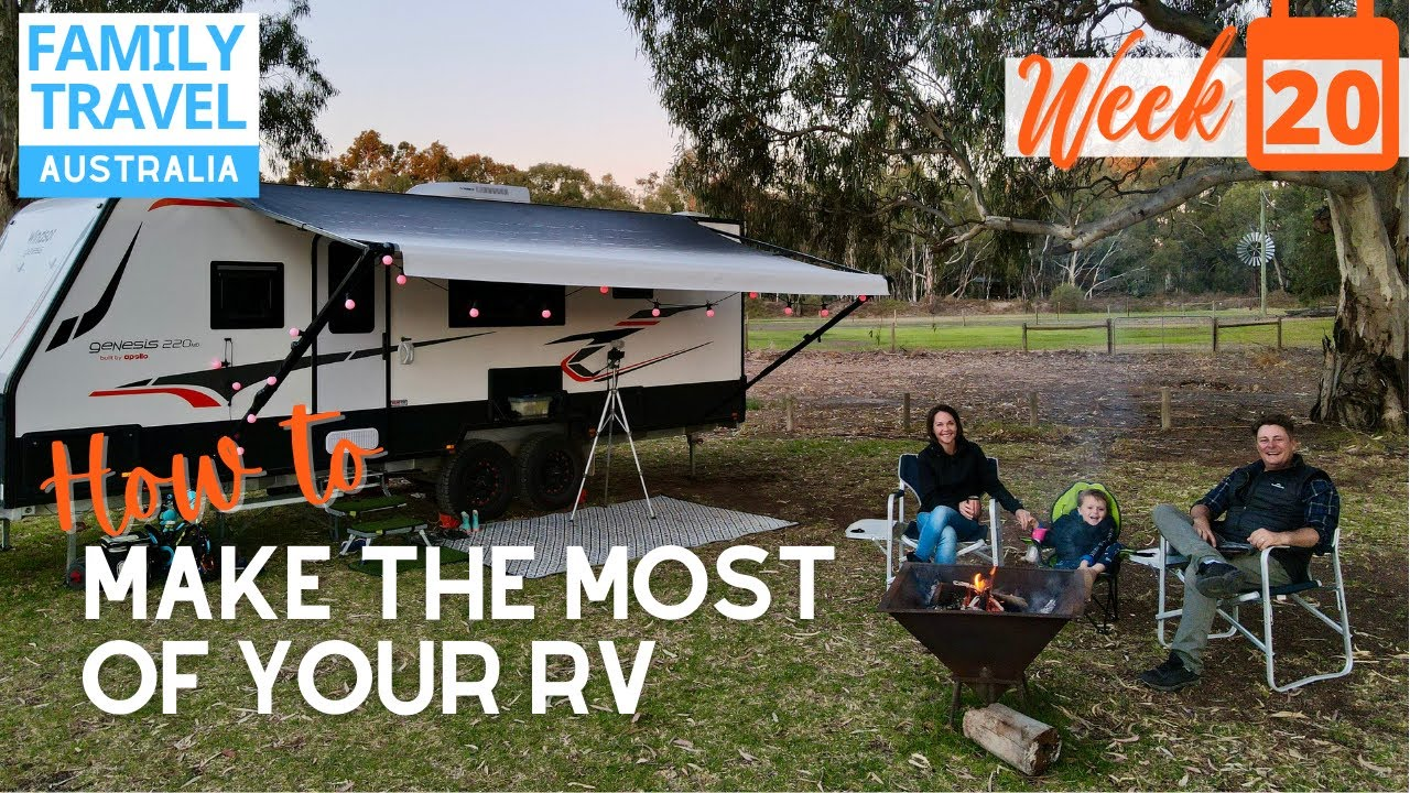 How To Make The Most of Your RV Lifestyle + My Country Australia Poem