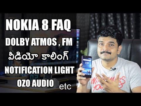 Nokia 8 FAQ Video Calling,Dolby atmos,FM Radio,Waterresistant,Slowmotion etc ll in telugu ll