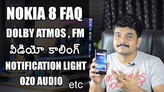 nokia 8 faq video calling dolby atmos fm radio waterresistant slowmotion etc ll in telugu ll