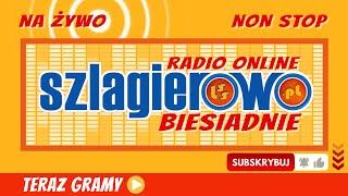 Radio NA ŻYWO Szlagierowo - Biesiadnie -  BIESIADNE KAWAŁKI 24/7