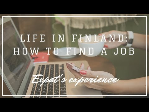 Life in Finland: How to Find a Job