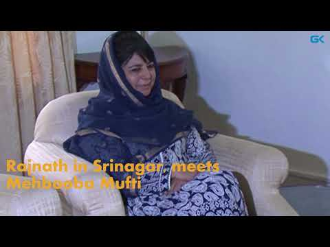 Rajnath in Srinagar, meets Mehbooba Mufti