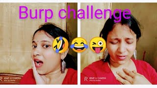##how to  make yourself Burp challenge with out cold drinks//dhekur challenge||Bengali vlog