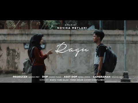 Waktu Yang Salah - Fiersa Besari Ft. Tantri (Short Movie Cover) | RAGU Eps 2