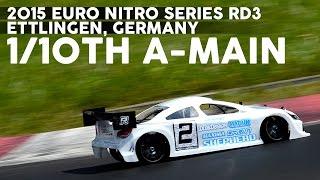2015 Euro Nitro Series Rd3 - 1/10th A-main