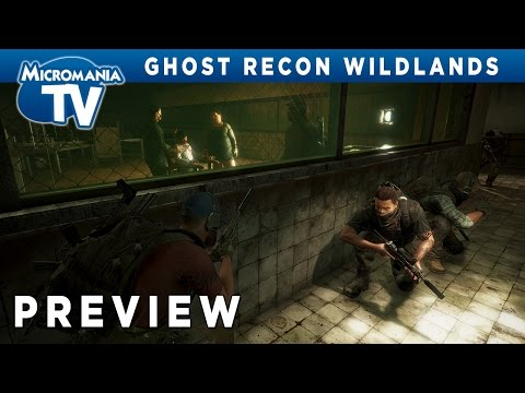 [PREVIEW] Ghost Recon Wildlands, gameplay commenté