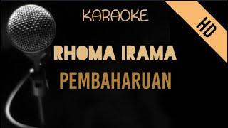 Rhoma Irama - Pembaharuan   HD Karaoke