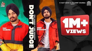 Dont Judge (Deep Dosanjh, Pav Gandhi) Mp3 Song Download