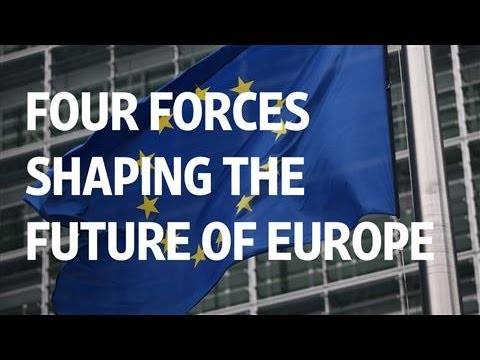 Four Forces Shaping the Future of Europe
