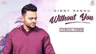 Without You (Ginny Pannu) Mp3 Song Download