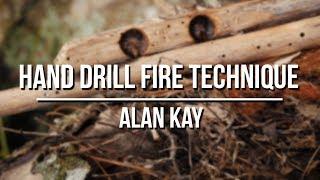 Hand Drill Fire Technique