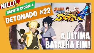 Naruto Storm 4, Detonado #22 Final, A Última Batalha/ Boss Battle Naruto VS Sasuke - Nillo21.