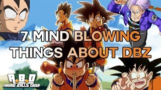 7 Mind Blowing Things About Dragon Ball Z