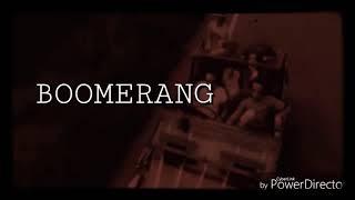 Boomerang - Kembali