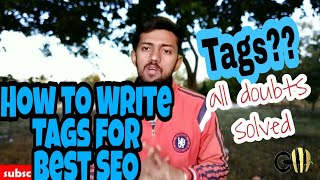 How to Best Write Youtube Tags for seo results| Gadget masters
