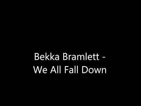 Bekka Bramlett - We All Fall Down