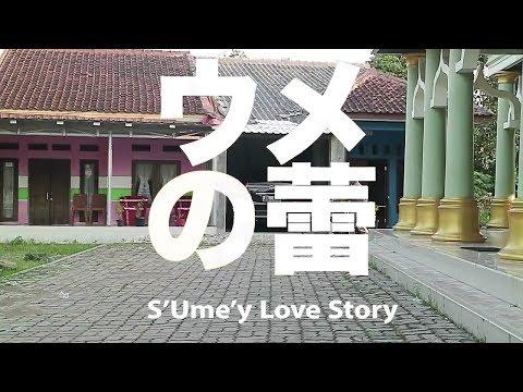 Ume Love Story #Part1 ( parodi ume jadi s'ume'y )