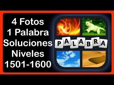 4 Fotos 1 Palabra - Niveles 1501-1600 - Soluciones - Respuestas