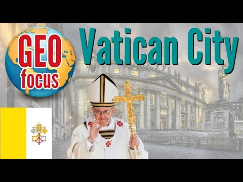 Focus on Vatican City! Geographical Info and Country Profile