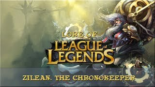 Lore of League of Legends [Part 76] Zilean, The Chronokeeper