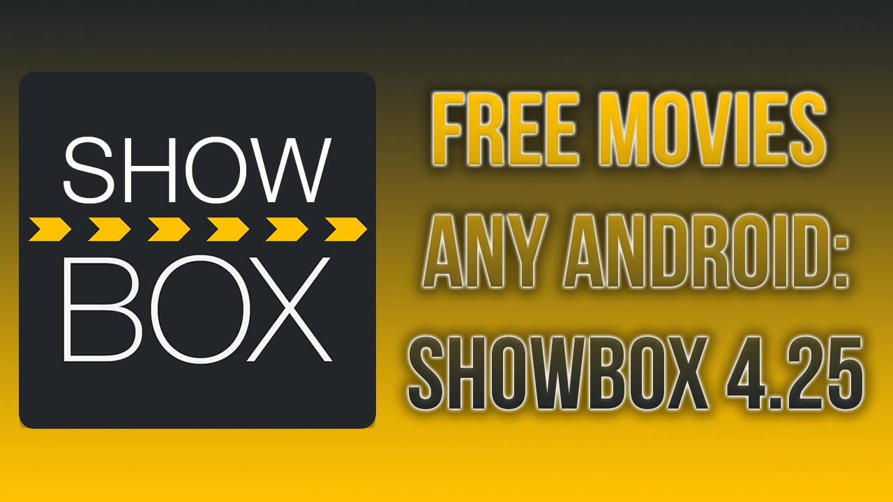 Free Movies On Android ShowBox 4 25 Ad Free (Latest