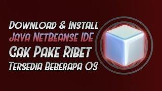 Gambar cover Cara Download & Install Aplikasi NetBeans IDE (UPDATE)