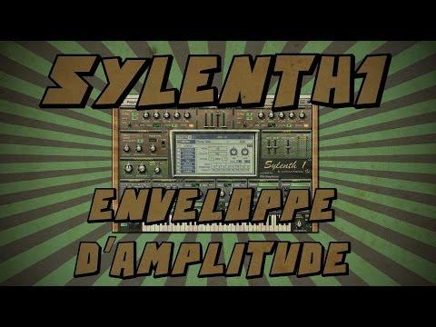 Sylenth1 #7: Enveloppe d'Amplitude