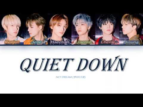 nct-dream-(엔시티-드림)---quiet-down-[color-coded-lyrics-han/rom/ina]-|-lirik-terjemahan-indonesia