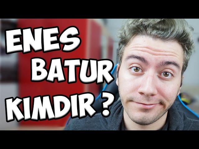Enes Batur Kimdir Hangi Videolar Ile ünlü Oldu