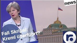Fall Skripal: Kreml schon überführt?