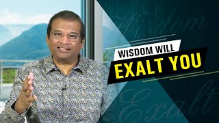 Wisdom Will Exalt You   Dr Paul Dhinakaran   Jesus Calls