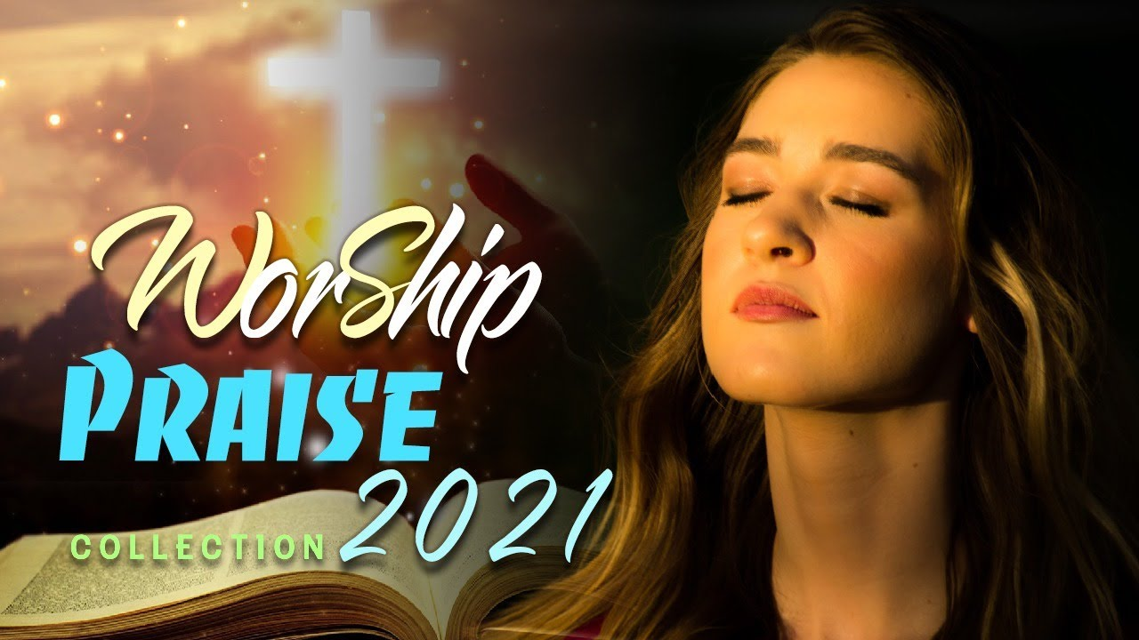 Download 🙏 TOP PRAISE AND WORSHIP SONGS ALL TIME ✝️ 2 HOURS NONSTOP CHRISTIAN MUSIC 2021✝️