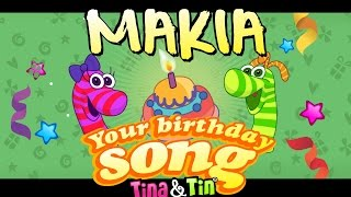 Tina&Tin Happy Birthday MAKIA 👶🏻 🐎(Personalized Songs For Kids) 🌟 ✨