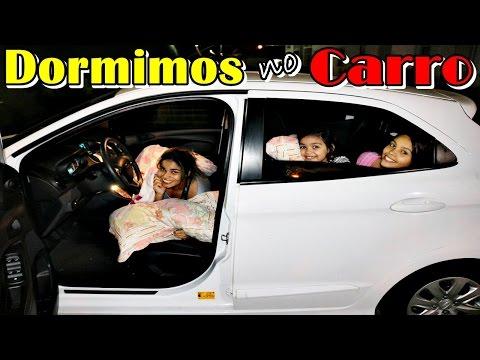 PASSAMOS A NOITE NO CARRO - DORMIMOS NO CARRO