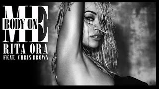 RITA ORA Body On Me feat Chris Brown LETRA ESPAÑOL CON AUDIO ORIGINAL HD Video oficial SUBTITULOS