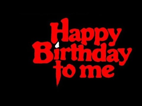 happy birthday to me - trailer