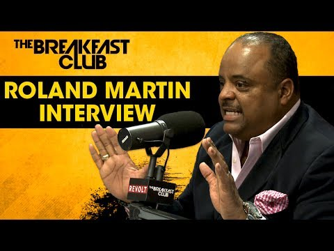 Roland Martin Discusses The Importance of the NAACP, Donating To HBCU's & More