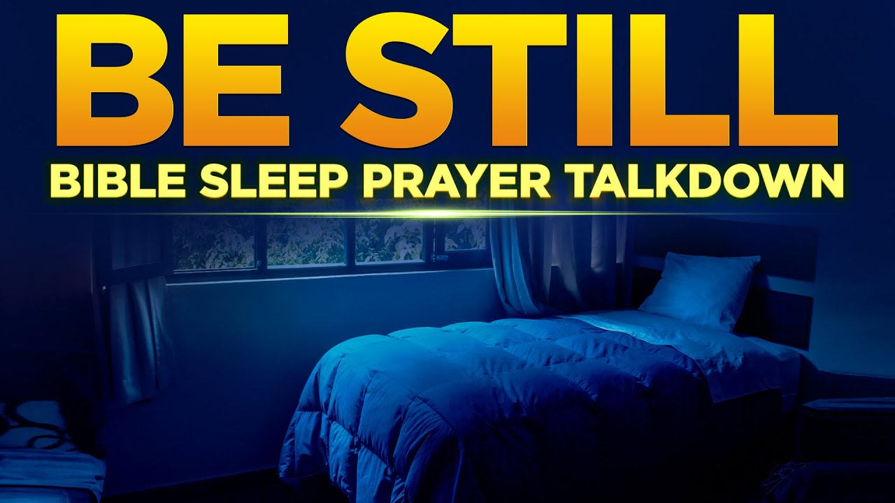 Blessed Prayers To End Your Day With God | Powerful Prayers Before You Sleep | Bible Talkdown
