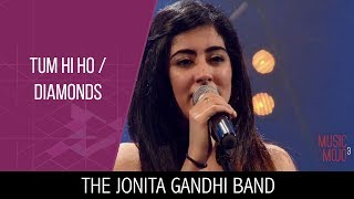 Download Lagu Tum hi ho | Diamonds - The Jonita Gandhi Band - Music Mojo Season 3 - Kappa TV mp3