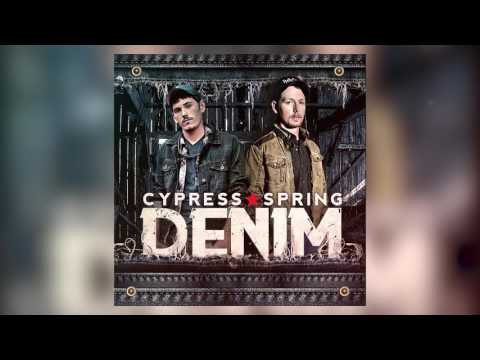 Cypress Spring - Denim (OFFICIAL AUDIO)