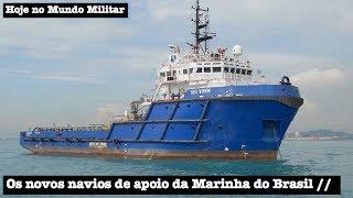 As novas embarcaes de apoio martimo da Marinha do Brasil