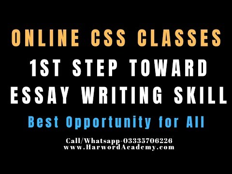 CSS Online Preparation-First Step Toward Essay Writing Skill (Features Of An Essay)