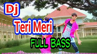 Download Lagu Dj Teri Meri || full bass || Dian Susanto axl || idola channel mp3