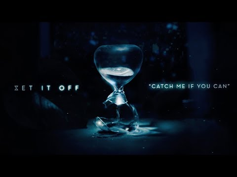"""Set It Off - New Song """"Catch Me If You Can"""""""