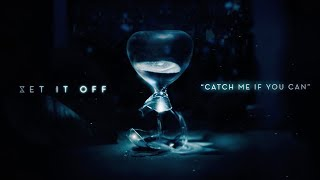 Download lagu Set It Off - Catch Me If You Can