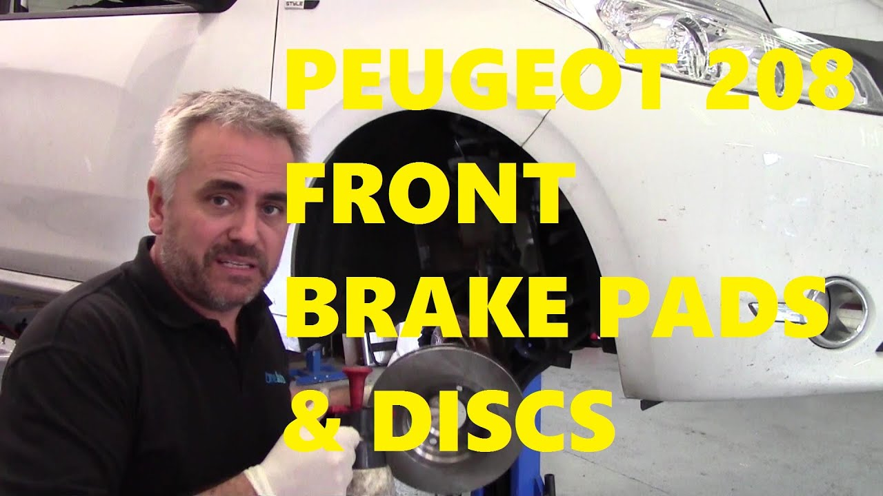 peugeot 208 front brake pads discs rotors youtube. Black Bedroom Furniture Sets. Home Design Ideas