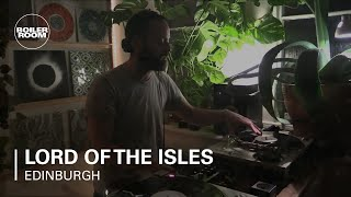Lord of the Isles Boiler Room Edinburgh DJ Set